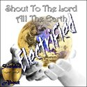 Shout To The Lord - ELECTRIFIED by Shielded About