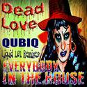 Dead Love (QUBIQ Liquid 101 Remixes) by eithband