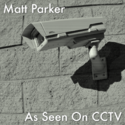 As Seen On CCTV by Matt Parker
