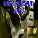 Rock Worship: Vol. 1 by Shielded About