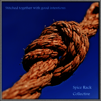 Stitched Together with Good Intentions by Spice Rack Collective