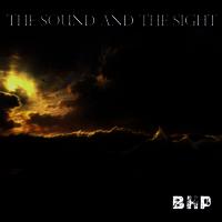 The Sight and The Sound by Blair Hannah Payne (BHP)