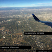 Lonesome Milestone by Movement To Contact