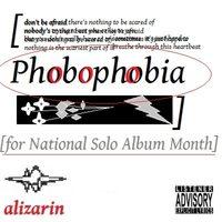 Phobophobia  by alizarin