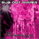 The keepsake of you by SUB OUT RIPPER