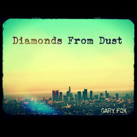 Diamonds From Dust by Gary Fox
