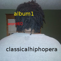 classicalhiphopera by word60