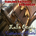 Sublime passages for Organ by Lalo Oceja